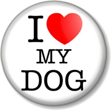 I Love / Heart My DOG Pinback Button Badge Pet Animal Lover Doggy Puppy Canine Fun